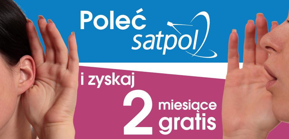 Promocja: Poleć SATPOL i zyskaj 2 miesiące gratis