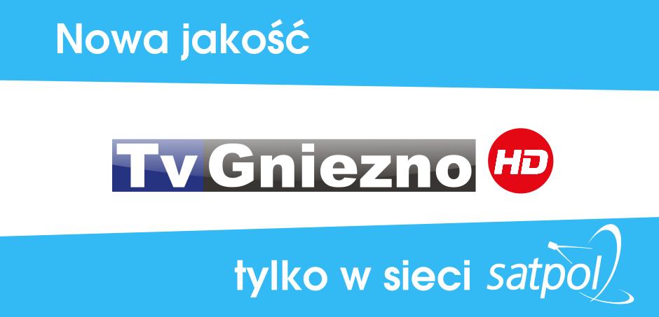 TV Gniezno HD tylko w sieci SATPOL